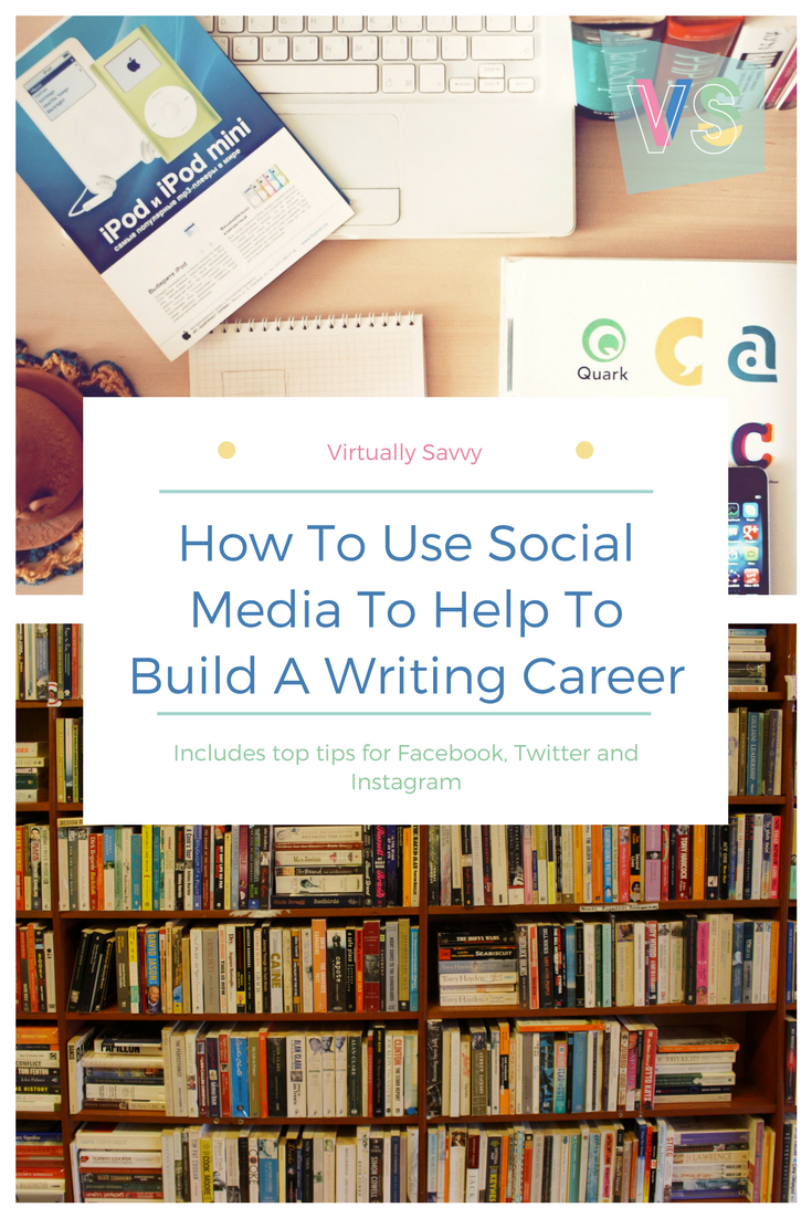 How To Use Social Media To Help To Build A Writing Career by Virtually Savvy. including top tips on Facebook, Instagram and Twitter. Maybe it's all you need to get a publishing deal? Stop reading books and start writing! #writer #author #publishing #fiction #literature #books