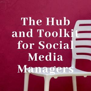 The Hub and Toolkit for social media managers